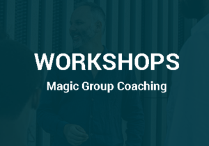 Workshops Magic Group Coaching